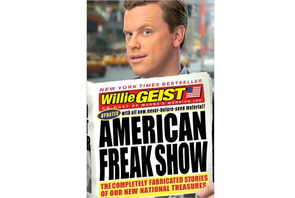 Freak Show by Willie Geist
